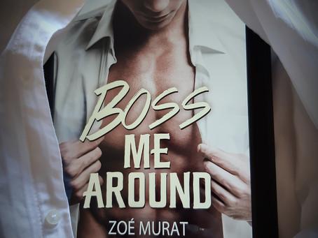 Boss me around de Zoé Murat