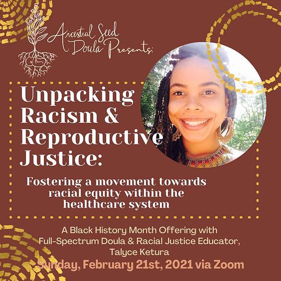 Unpacking Racism and Reproductive Justice