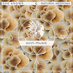 Music - Cover She Knows Natural Medicina EP  - Sirin Music