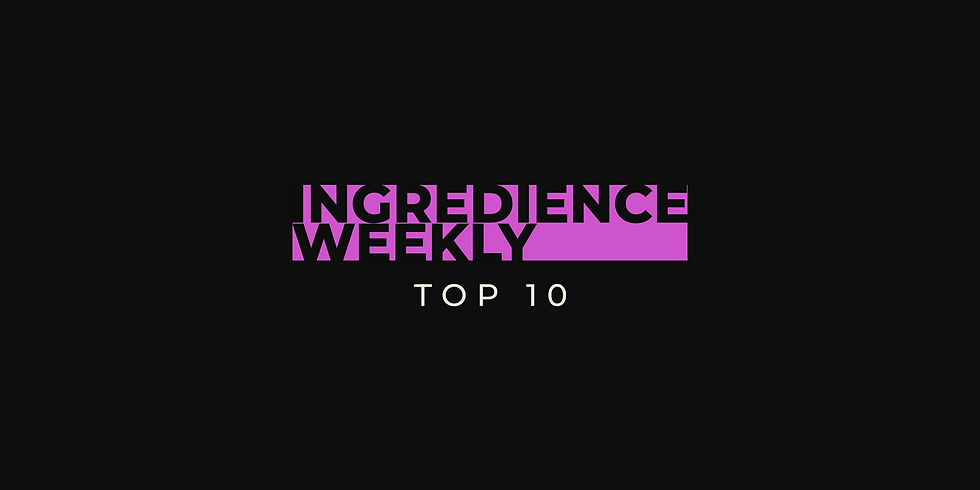 Ingredience Weekly Episode 1