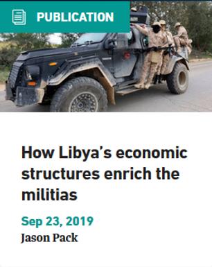 How Libya's Economic Structures Enrich the Militias
