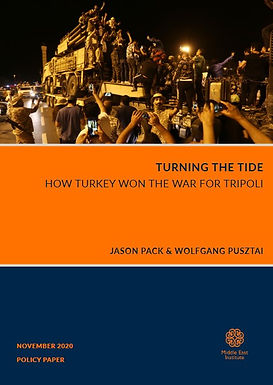 Turning the Tide: How Turkey Won the War for Tripoli
