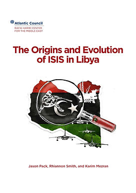 The Origins and Evolution of ISIS in Libya