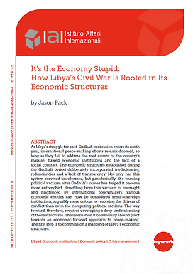 It's the Economy Stupid: How Libya's Civil War Is Rooted in Its Economic Structures