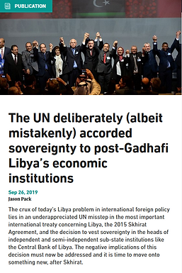 The UN Deliberately (Albeit Mistakenly) Accorded Sovereignty to Post-Qadhafi Libya's Economic Institutions