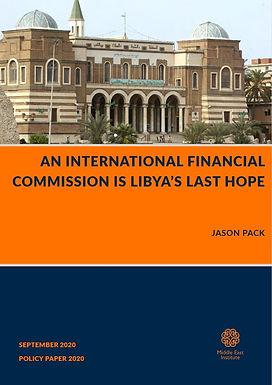 An International Financial Commission is Libya's Last Hope