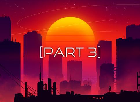 [Part 3] 22:53:43 // 03-JUN-2042 - Continued