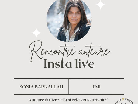"""Sonia BARKALLAH inaugure l' Insta Live  du """" Lotus et l'éléphant"""" ( Hachette )"""