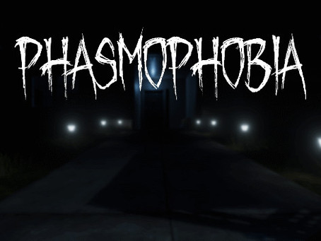 Do You Have Phasmophobia?
