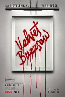 Friday Night Fright Review: Velvet Buzzsaw (2019)