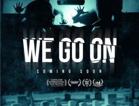 Friday Night Fright Review: We Go On (2016)