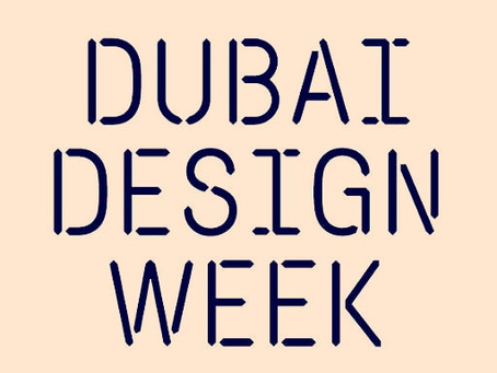 DUBAI DESIGN WEEK 2018