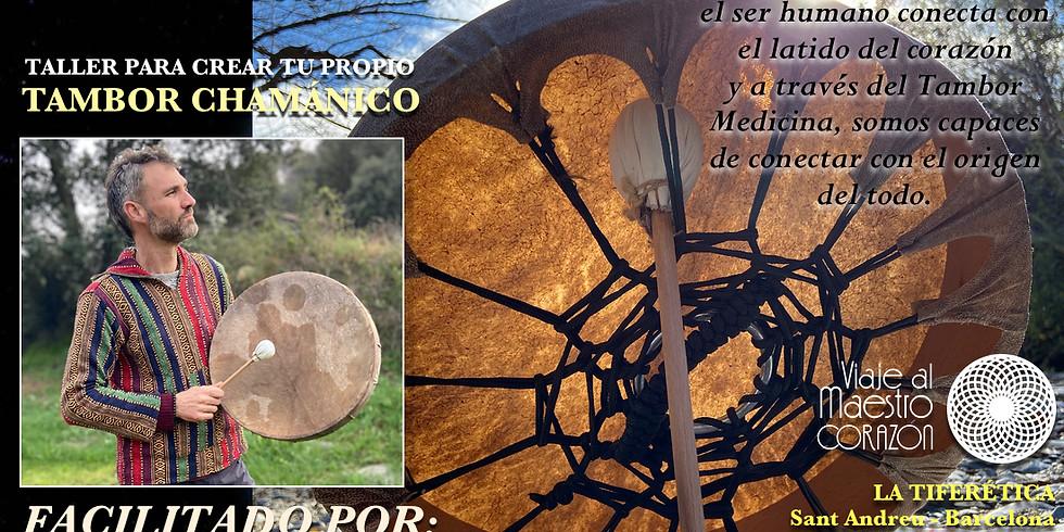Taller para crear tu Tambor Medicina con David Leyton - XamanArt