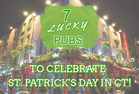 7 Lucky pubs to celebrate St. Patrick's day in CT