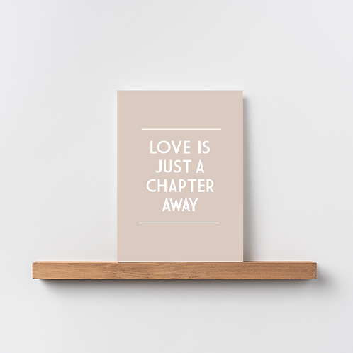 Karte 'Love is just a chapter away'