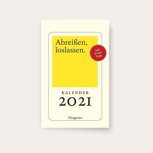 Kalender 'Abreißen, loslassen 2021' - 365 kluge Tage