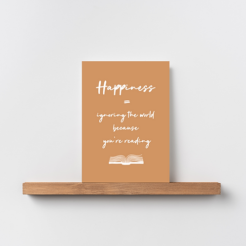 Karte 'Happiness = ignoring the world'