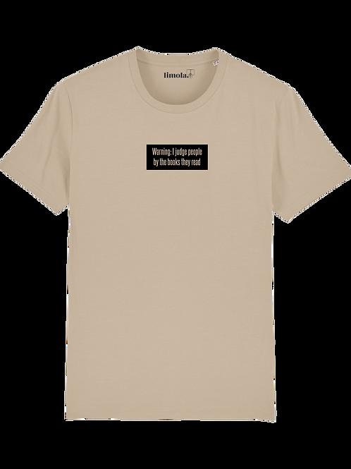 T-Shirt 'Warning I judge people...'