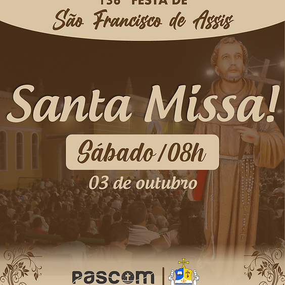 Santa Missa - Sábado 03/10 | 08H