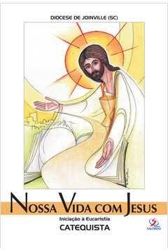 Iniciação à eucaristia - CATEQUISTA