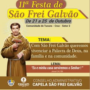 Está chegando a 11ª festa de São Frei Galvão.