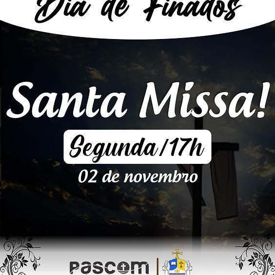 Santa Missa -  Segunda  02/11 | 17H