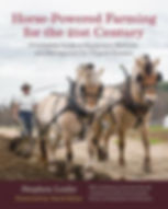 Horse-Powered Farming for the 21st Century by Stephen Leslie