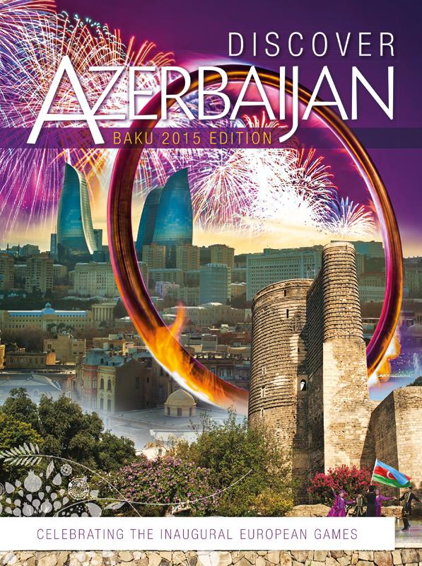 Discover Azerbaijan: Baku 2015