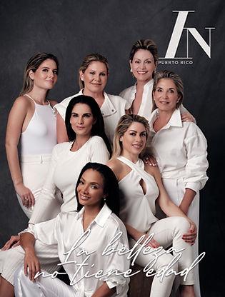 IN Puerto Rico Magazine, La belleza no tiene edad, Women In Power, Revista IN, portada IN.jpg