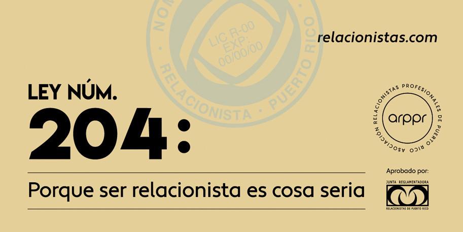 ARPPR, Ley num. 204, Asociación de Relacionistas Profesionales de Puerto Rico