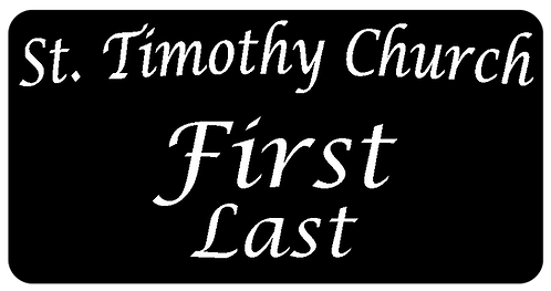 St. Timothy Church Name Tag