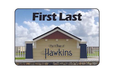 Village of Hawkins Name Tag