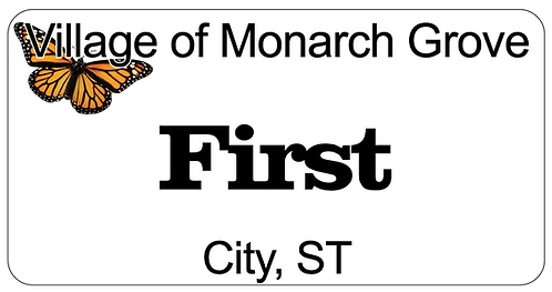 Village of Monarch Grove Name Tag