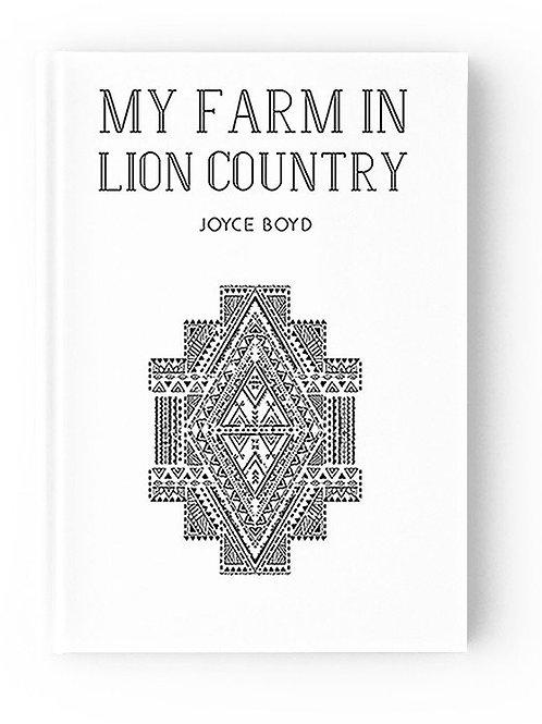 """""""My Farm in Lion Country,"""" Joyce Boyd"""