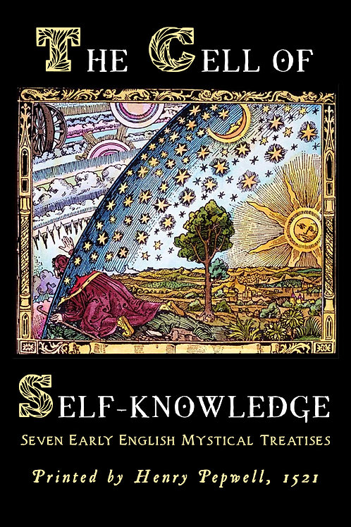 """""""The Cell of Self-knowledge,"""" Henry Pepwell"""