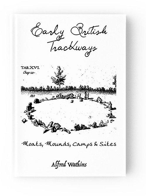 """Early British Trackways,"" Alfred Watkins"