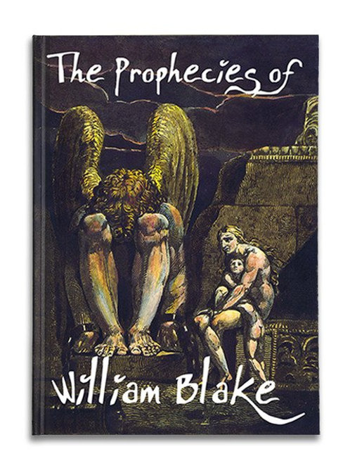 """The Prophecies of William Blake,"" William Blake, Swinburne"