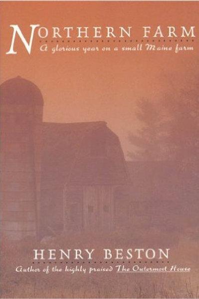 """Northern Farm,"" Henry Beston"