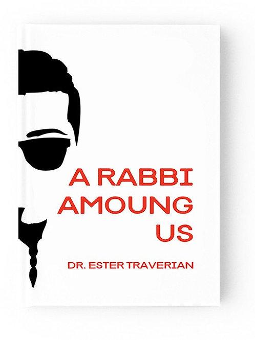 """Rabbi Among Us,"" Dr. Aster Traverian"