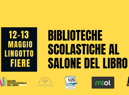 Salone del Libro di Torino 2019: Biblioteche scolastiche al Salone del Libro