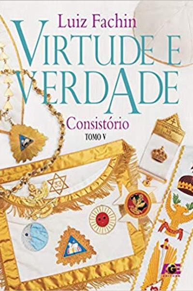 VIRTUDE E VERDADE - TOMO V