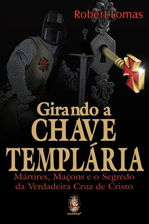 GIRANDO A CHAVE TENPLÁRIA