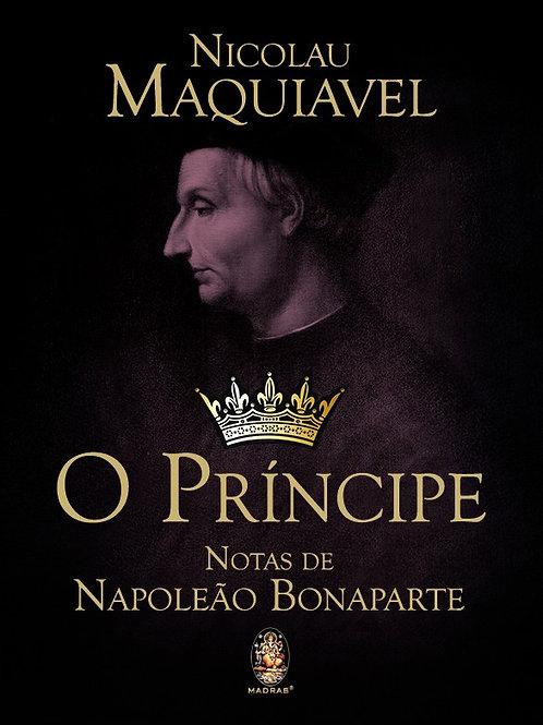 O PRÍNCIPE - NOTAS DE NAPOLEÃO BONAPARTE
