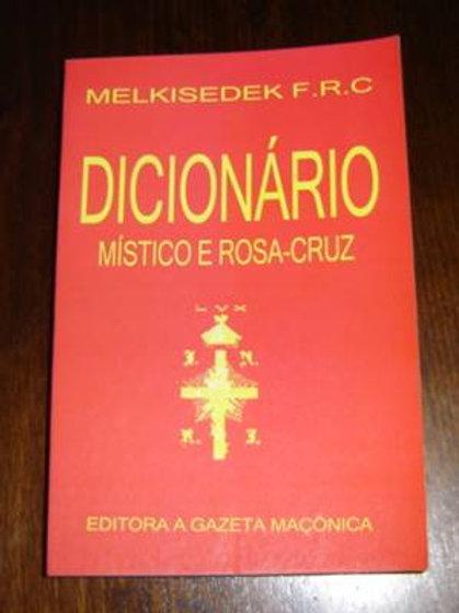 DICIONÁRIO MÍSTICO E ROSA-CRUZ