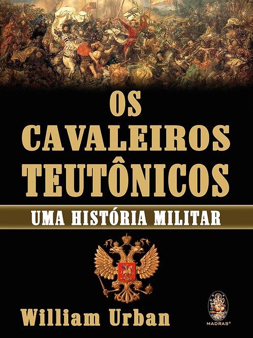 OS CAVALEIROS TEUTÔNICOS
