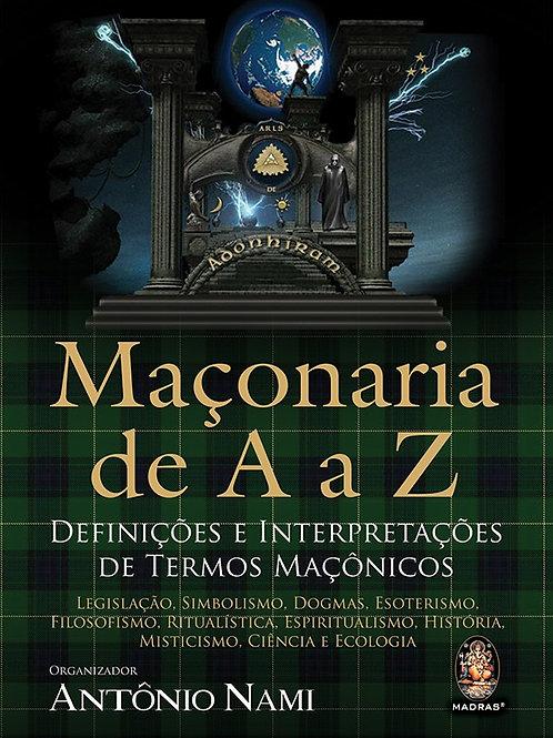 """MAÇONARIA DE """"A"""" A """"Z"""""""