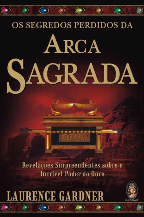 SEGREDOS PERDIDOS DA ARCA SAGRADA