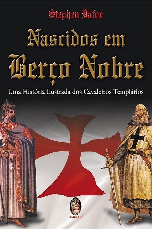 NASCIDOS EM BERÇO NOBRE