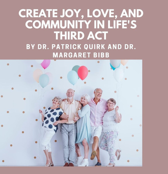 Create Joy, Love, and Community in Life's Third Act eBook