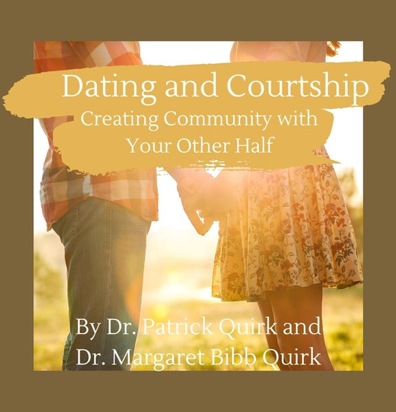 Dating and Courtship: Creating Community with Your Other Half eBook
